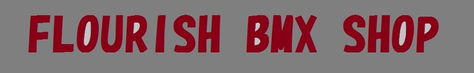 BMX通販店FlourishBMXShop[BMXのパーツ、アパレルも取り揃えております。]